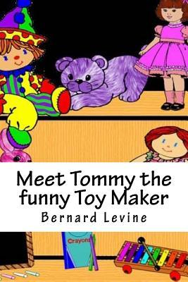 Meet Tommy the Funny...