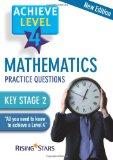 Achieve Level 4 Mathematics Practice Questions: Level 4