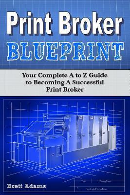 Print Broker Blueprint
