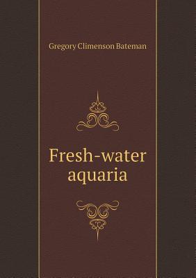 Fresh-Water Aquaria
