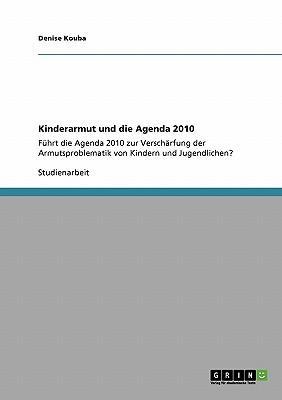 Kinderarmut und die Agenda 2010