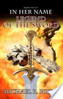 In Her Name Legend of the Sword