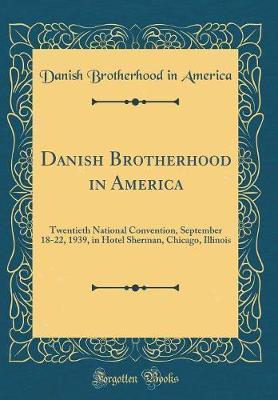 Danish Brotherhood in America