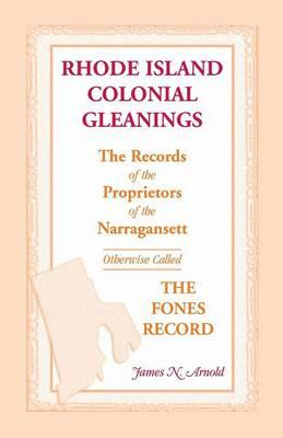 Rhode Island Colonial Gleanings