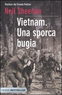 Vietnam: Una sporca bugia