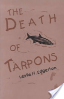 The Death of Tarpons