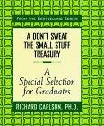 A Don't Sweat the Small Stuff Treasury