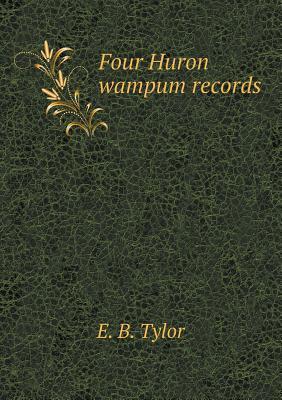 Four Huron Wampum Records