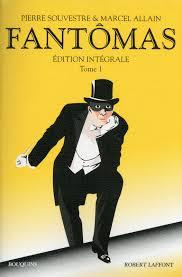 Fantômas: édition intégrale, Tome 1
