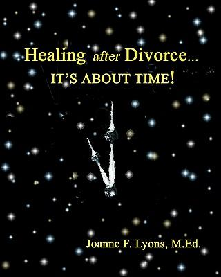 Healing After Divorce...