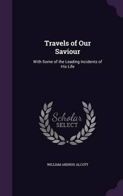 Travels of Our Savio...