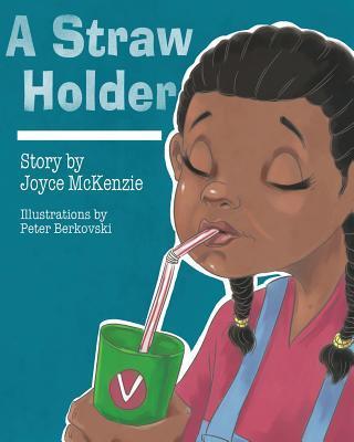 A Straw Holder