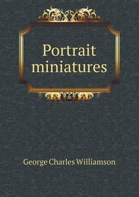 Portrait Miniatures