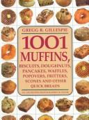 1001 Muffins, Biscui...