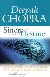 Sincrodestino/the Spontaneous Fulfillment of Desire