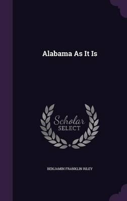 Alabama as It Is
