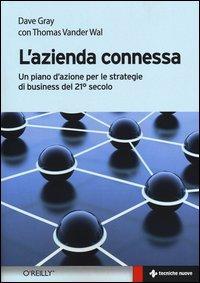 L'azienda connessa. Un piano d'azione per le strategie di business del 21º secolo