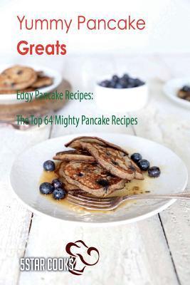 Yummy Pancake Greats