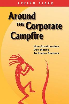 Around the Corporate Campfire