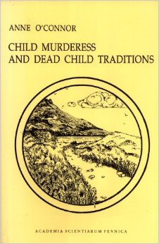 Child Murderess and Dead Child Traditions