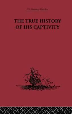 The True History of his Captivity 1557