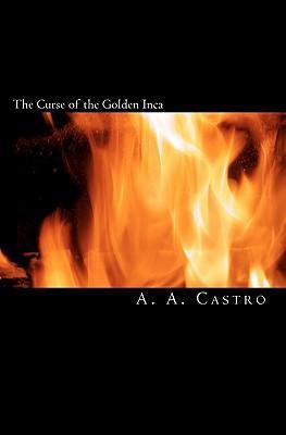 The Curse of the Golden Inca