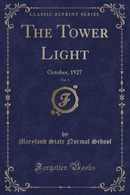 The Tower Light, Vol. 1