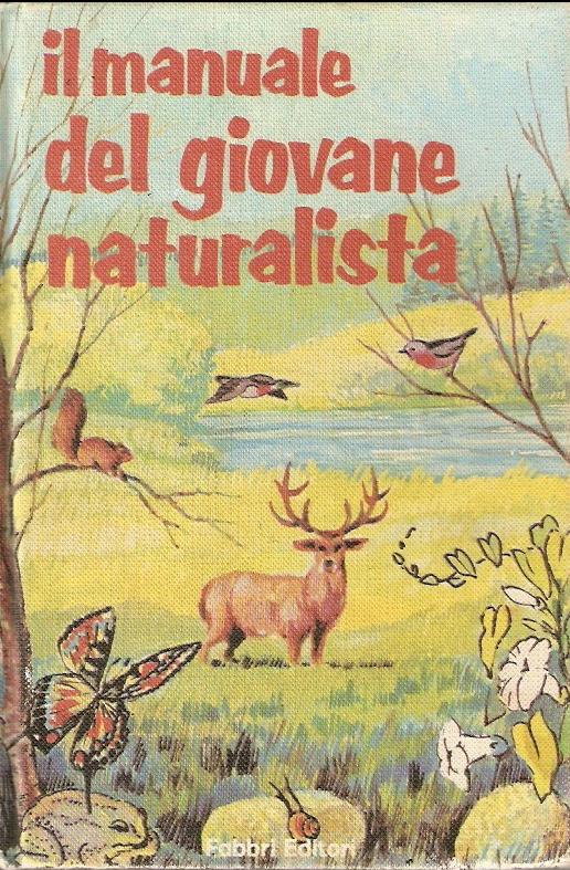 Il manuale del giovane naturalista