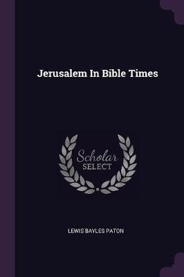 Jerusalem in Bible T...
