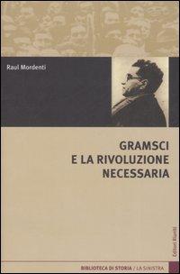 Gramsci e la rivoluz...