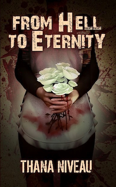 From Hell to Eternity