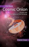 The New Cosmic Onion