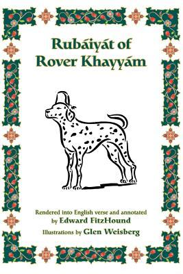 Rubaijat of Rover Khayyam