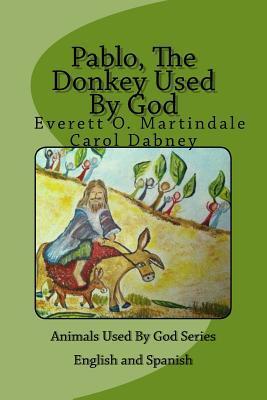 Pablo, the Donkey Used by God