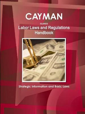Cayman Islands Labor Laws and Regulations Handbook
