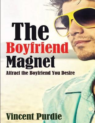 The Boyfriend Magnet