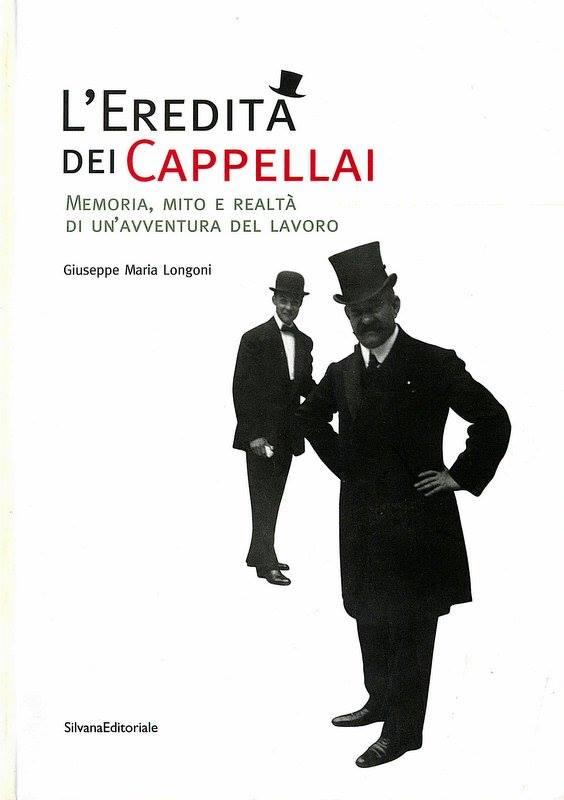 L' eredità dei cappellai. Catalogo della mostra (Monza, 5 maggio-13 luglio 2003)