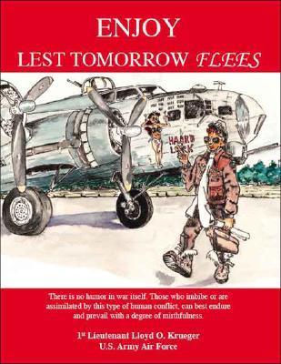 Enjoy - Lest Tomorrow Flees