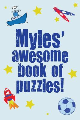 Myles' Awesome Book of Puzzles!