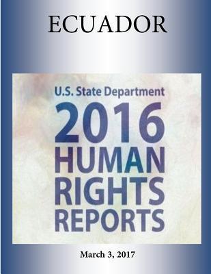 Ecuador 2016 Human Rights Report