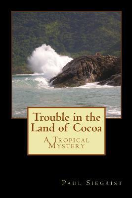 Trouble in the Land of Cocoa