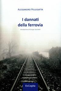 I dannati della ferrovia