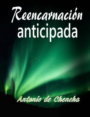 Reencarnación anticipada / Early reincarnation