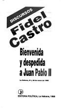 Bienvenida y despedida a Juan Pablo II