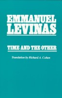 Time and the other and additional essays