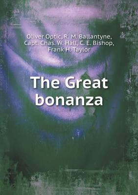 The Great Bonanza