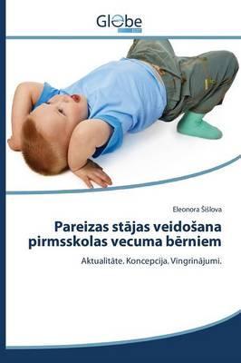 Pareizas stājas veidošana pirmsskolas vecuma bērniem