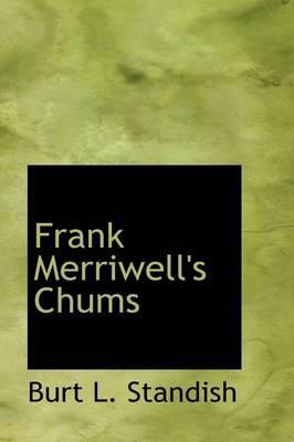 Frank Merriwell's Chums