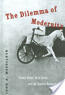 The Dilemma of Modernity