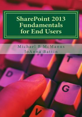 Sharepoint 2013 Fundamentals for End Users